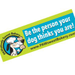 dog lovers bumper sticker pawsitively sweet bakery